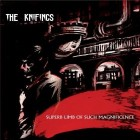 The Knifings - Superb Limb Of Such Magnificence (2008)
