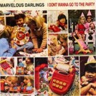 "Marvelous Darlings - Party 7"" (2008)"